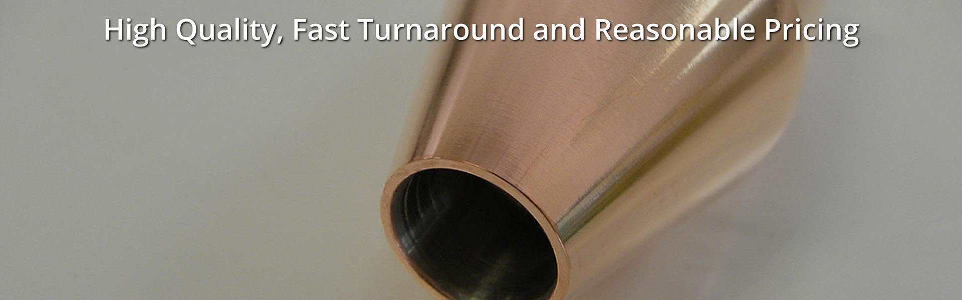 High Quality, Fast Turnaround and Reasonable Pricing | Copper plated metal